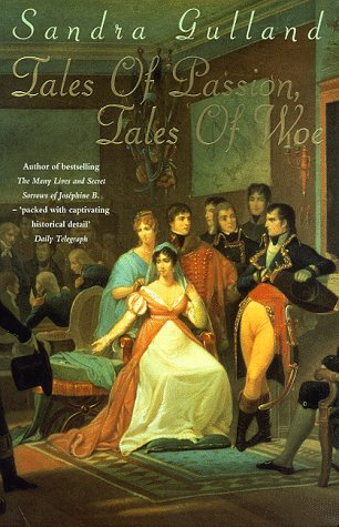 9780747273332: Tales Of Passion, Tales Of Woe