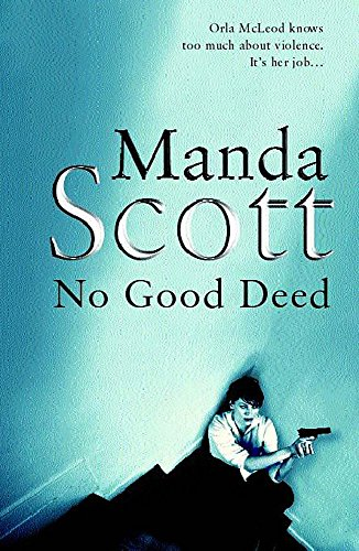 No Good Deed: Manda Scott