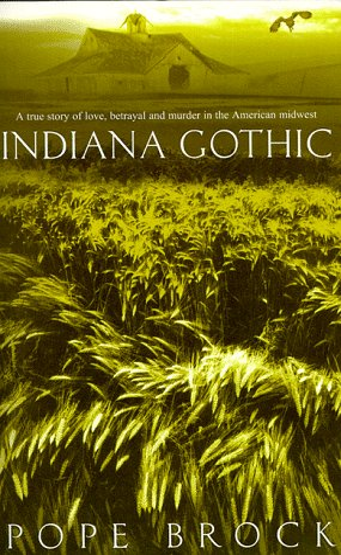 9780747273530: Indiana Gothic