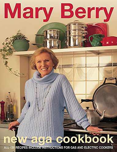 9780747273585: Mary Berry's New Aga Cookbook (+)