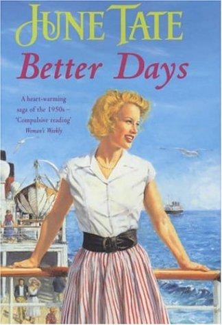 9780747273622: Better Days: A warm-hearted and nostalgic 1920s saga