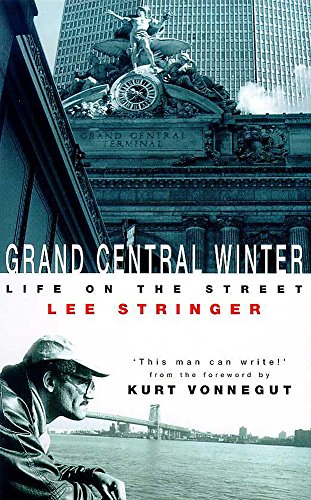 9780747273639: Grand Central Winter: A Story from the Streets of New York City