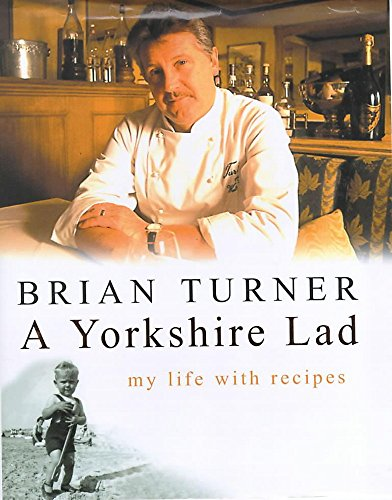 9780747273660: A Yorkshire Lad: My Life with Recipes