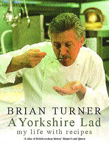 9780747273677: A Yorkshire Lad: My Life with Recipes