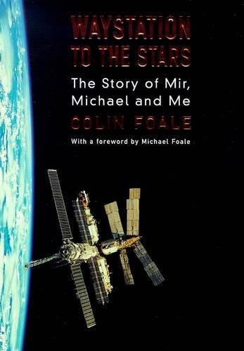 9780747273806: Waystation to the Stars: The Story of Mir, Michael and Me