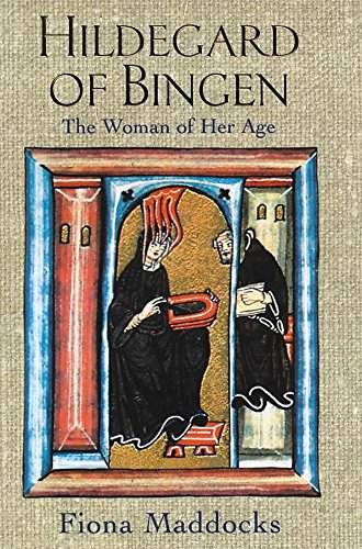 9780747273981: Hildegard of Bingen The Woman of Her Age