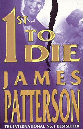 1st to Die: Patterson, James