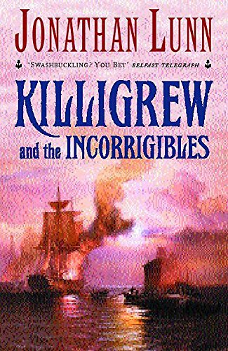 9780747274407: Killigrew and the Incorrigibles