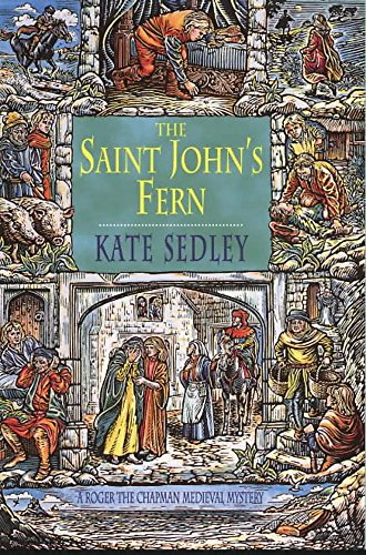 9780747274964: Saint Johns Fern (A Roger the Chapman medieval mystery)