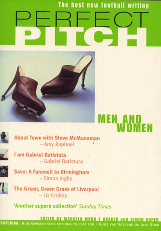 9780747275107: Perfect Pitch: Men and Women v. 3: Best New Writing on Football