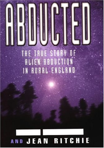Abducted: The True Tale of Alien Abduction: Ann Andrews