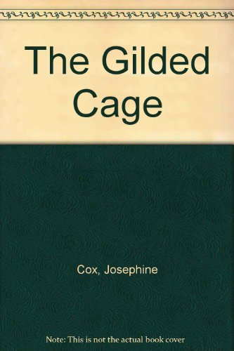 9780747275268: The Gilded Cage
