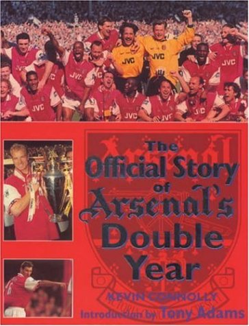 9780747275442: The Official Story of Arsenal's Double Year