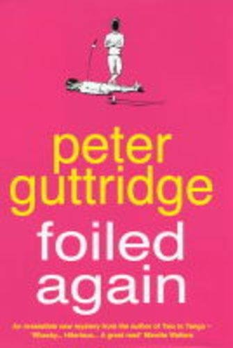 Foiled Again: Guttridge, Peter