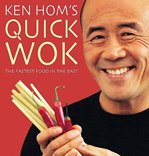 9780747276005: Ken Hom's Quick Wok: The Fastest Food in the East