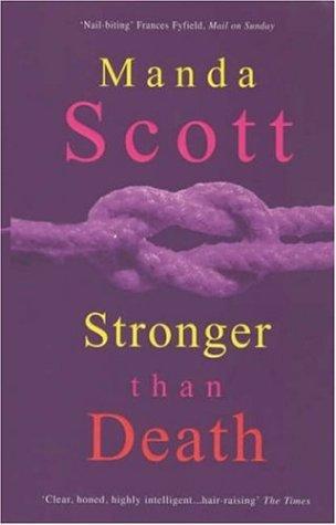 9780747276036: Stronger Than Death