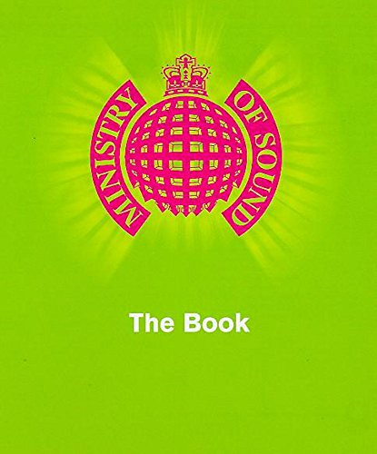 MINISTRY OF SOUND - THE MANUAL - The Two, the Where, the Why of Clubland