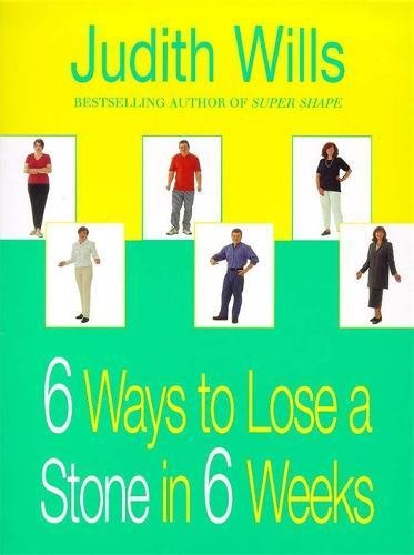 9780747276418: 6 Ways to Lose a Stone in 6 Weeks
