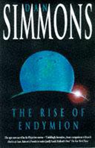 9780747276661: The Rise of Endymion