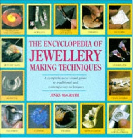 9780747276791: The Encyclopedia of Jewellery-making Techniques