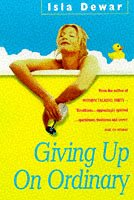 9780747276944: Giving up on Ordinary