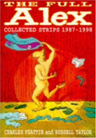 9780747276951: The Full Alex Omnibus: Collected Strips, 1987-98