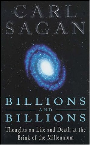 9780747277033: Billions and Billions: Thoughts on Life and Death at the Brink of the Millennium