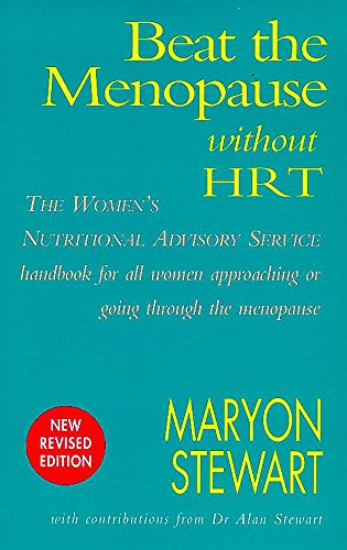 9780747277071: Beat the Menopause without HRT: The Nutritional Answer for Health