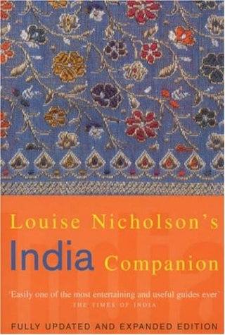 Louise Nicholson's India Companio: With a Section on Pakistan