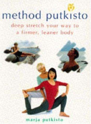 9780747277606: Method Putkisto: Redesign Your Body Through Deep Stretching