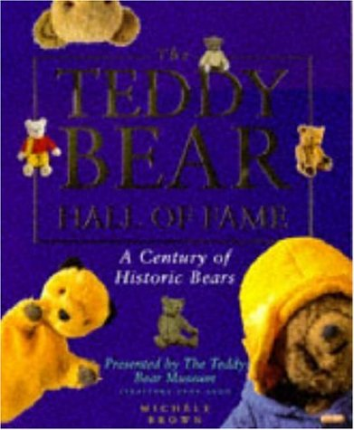 9780747277637: The Teddy Bear Hall of Fame: A Century of Historic Bears Presented by the Teddy Bear Museum