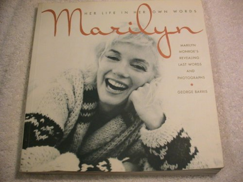9780747277743: Marilyn Her Life In Her Own Words
