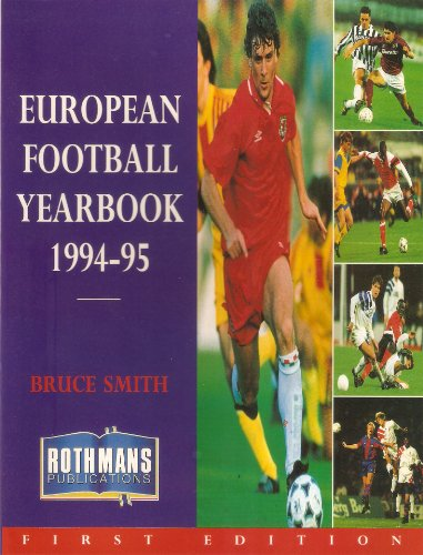 9780747278351: Rothman's European Football Yearbook 1994-95