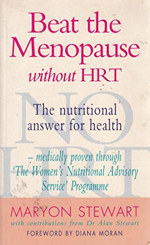 9780747278405: Beat the Menopause Without HRT: The Nutritional Answer for Health