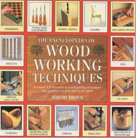 9780747278450: The Encyclopedia of Woodworking Techniques