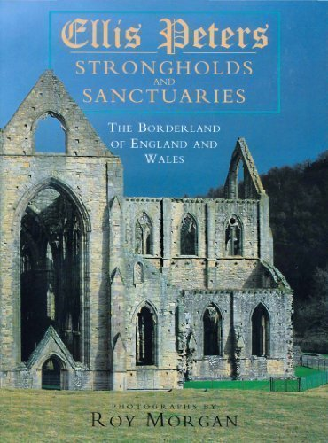 Strongholds and Sanctuaries : The Borderland of England and Wales