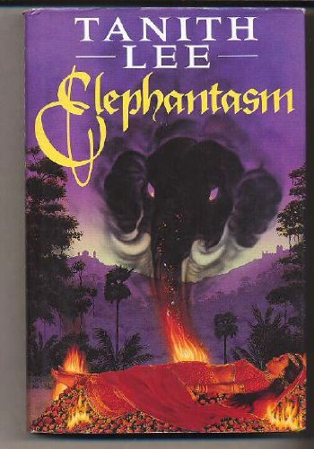 Elephantasm (0747278970) by Tanith Lee
