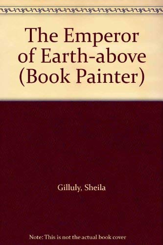 9780747279136: Emperor of Earth-above (Book Painter)