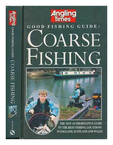 Angling Times Fish Guide to Course Fishing: Angling Times Staff