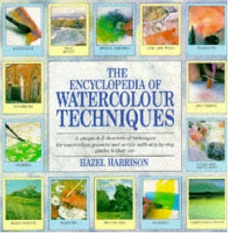 9780747279495: The Encyclopedia of Watercolour Techniques