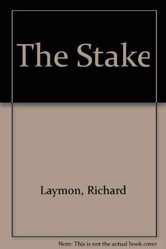 9780747279679: The Stake