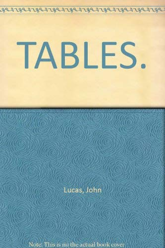 9780747279709: TABLES.