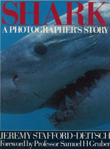 9780747279969: Shark: A Photographer's Story