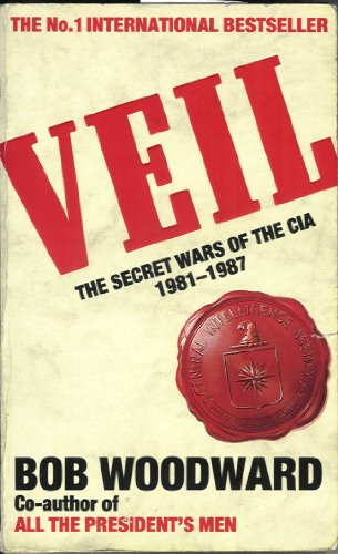 9780747289968: Veil: The Secret Wars of the CIA 1981-1987