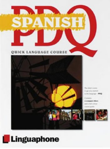 9780747308416: Spanish PDQ Course (Linguaphone PDQ)