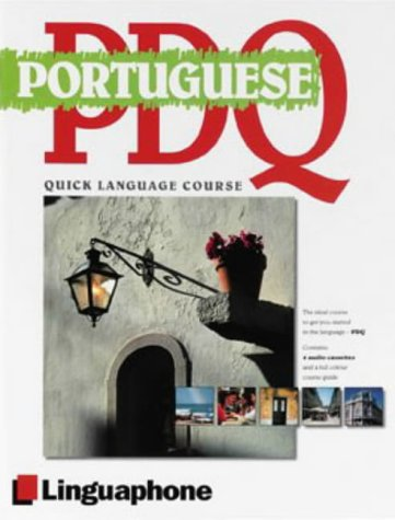 9780747308454: Portuguese PDQ-Quick Comprehensive Course: Learn to Speak, Understand, Read and Write Portuguese with Linguaphone Language Programs.