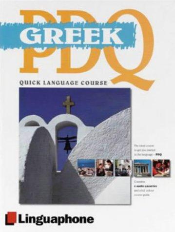 Greek PDQ: Quick Language Course on Four Audio Cassettes: Buckby, M.