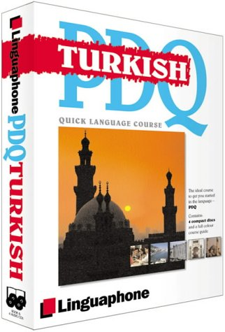 9780747308706: Turkish PDQ-Quick Comprehensive Course: Learn to Speak, Understand, Read and Write Turkish with Linguaphone Language Programs (Linguaphone PDQ) (Linguaphone PDQ) (Linguaphone PDQ)