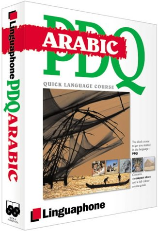 9780747309017: Arabic PDQ-Quick Comprehensive Course: Learn to Speak, Understand, Read and Write Arabic with Linguaphone Language Programs.