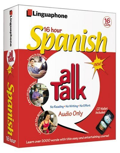 9780747309475: Spanish All Talk Complete Language Course (16 Hour/16 Cds): Learn to Understand and Speak Spanish with Linguaphone Language Programs (All Talk)